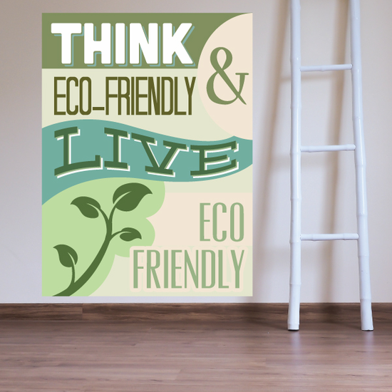 Think Eco Friendly and live eco friendly Sticker