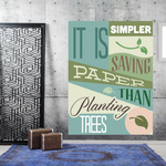 It Is Simpler Saving Paper Than Planting Trees Sticker