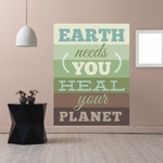 Earth Needs You Heal Your Planet Sticker