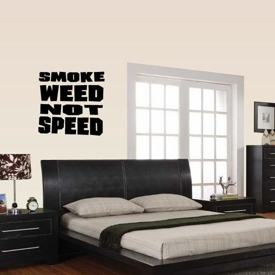 Smoke Weed Not Speed Decal