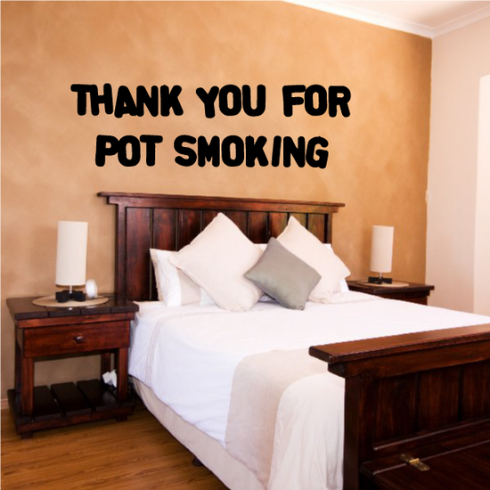 Thank you for Pot Smoking Decal