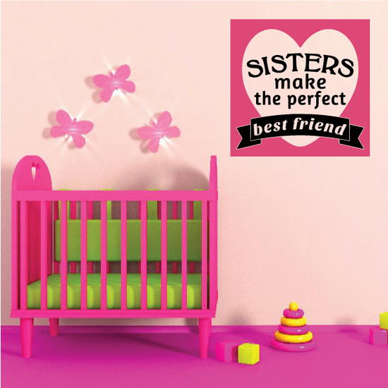 Sisters Make The Perfect Best Friend Wall Decal