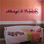 Sisters Always and Forever Wall Decal