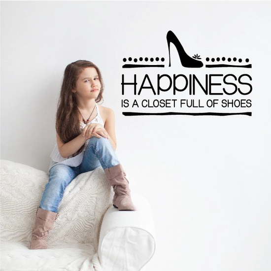 Happiness Is A Closet Full Of Shoes Wall Decal