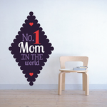 No. 1 Mom In The World Mothers Day Scallop Diamond Style Sticker