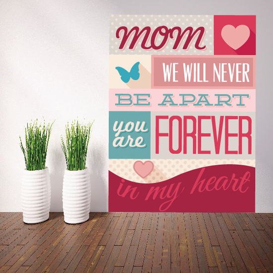 Mom We Will Never Be Apart Mothers Day Typography Wall Decal - Vinyl Decal - Car Decal - Idcolor002