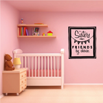 Sisters By Birth Friends By Choice Wall Decal