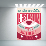 To The Worlds Best Mum Mothers Day Typography Sticker