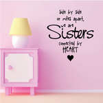 Side By Side Of Miles Apart We Are Sisters Connected By Heart Wall Decal