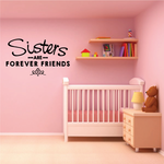 Sisters Are Friends Forever Wall Decal