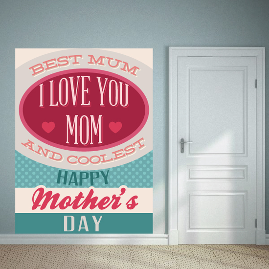 Best Mum I Love You Mom and Coolest Happy Mothers Day Typography Decal