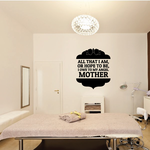 All That I Am Or Hope To Be, I Owe To My Angel Mothers Day Quote Decal