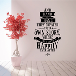 and Hand in hand they created their own Story where they lived happily ever after Wall Decal