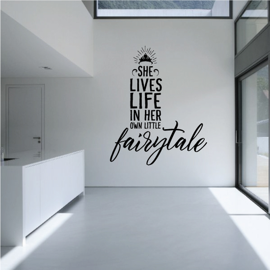 She Lives Life in her own little fairytale Wall Decal
