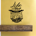 Life Itself is a wonderful Fairytale Anderson Wall Decal