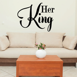 Her King Wall Decal