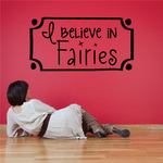 I Believe in Fairies Wall Decal
