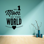 No 1 Mom In The World Mothers Day Heart Decal