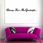 Always Kiss Me Goodnight Embellishment Decal