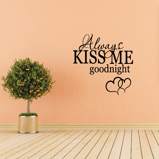 Always kiss me goodnight with Hearts Wall Decal