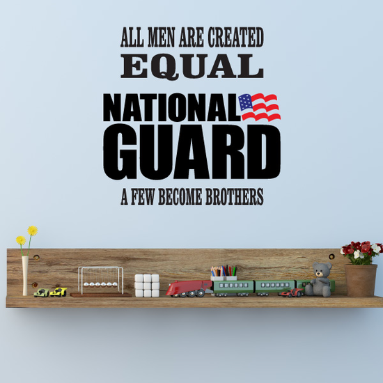 All Men Are Created Equal National Guard Printed Die Cut Decal