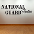 National Guard Brother Decal