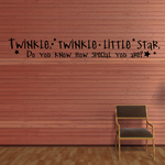 Twinkle twinkle little star do you know how special you are Wall Decal
