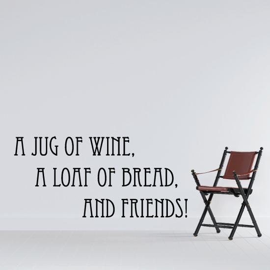 A jug of wine a loaf of bread and friends Wall Decal