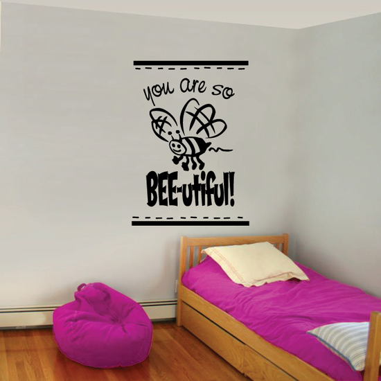 You are so Bee beautiful Wall Decal