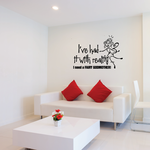 I've had it with reality I need a fairy godmother Wall Decal
