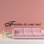 Fairytales do come true Decal