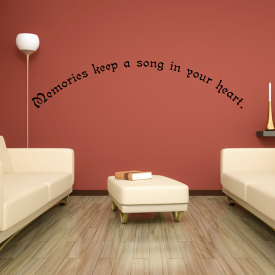 Memories keep a song in your heart Decal