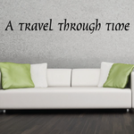 A travel through time Wall Decal