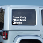 Choose Wisely Decal