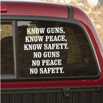 Know Guns Know Peace Know Safety Decal