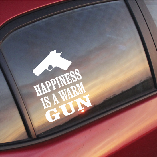 Happiness Is A Warm Gun Decal