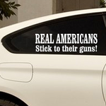 Real Americans Stick To Their Guns Decal