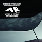 Two Things Every American Should Know Decal