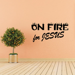 On fire for Jesus Decal