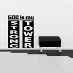 God is my strong tower Decal