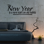 The New Year is a New Start on Old Habits Decal