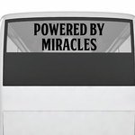 Powered By Miracles Decal