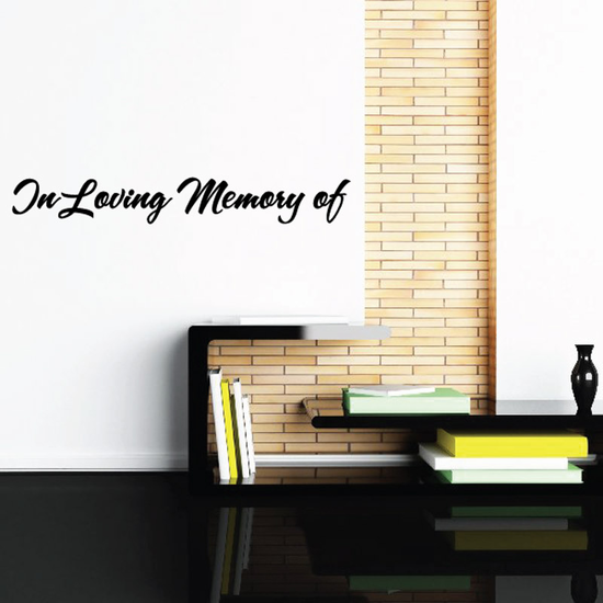 Custom In Memory Of Text Wall Decal - Vinyl Decal - Car Decal - DC001