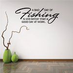 A Bad Day of Fishing Wall Decal - Vinyl Decal - Car Decal - Vd011