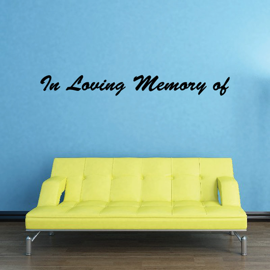 Custom In Memory Of Text Wall Decal - Vinyl Decal - Car Decal - DC004
