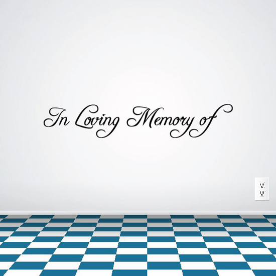 Custom In Memory Of Text Wall Decal - Vinyl Decal - Car Decal - DC007