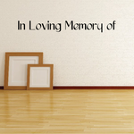 Custom In Memory Of Text Wall Decal - Vinyl Decal - Car Decal - DC008