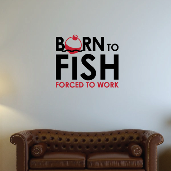 Born to Fish Wall Decal - Vinyl Decal - Car Decal - Vdcolor001