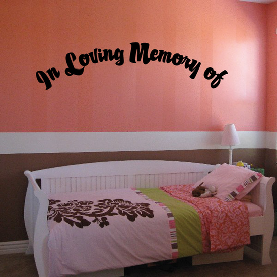 Custom In Memory Of Text Wall Decal - Vinyl Decal - Car Decal - DC011