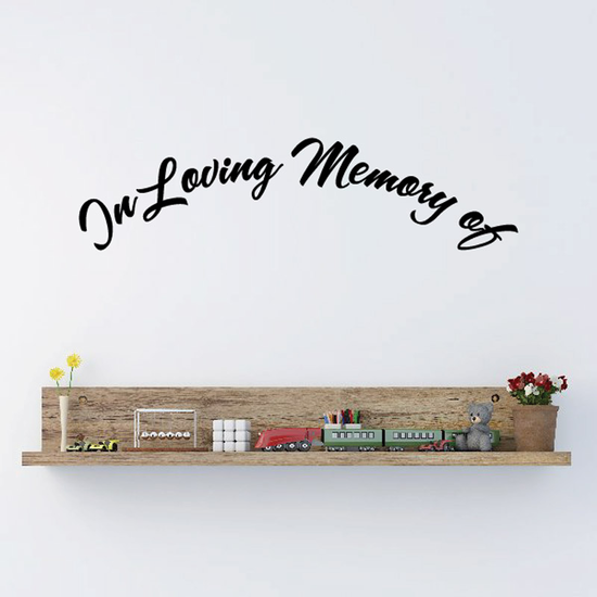 Custom In Memory Of Text Wall Decal - Vinyl Decal - Car Decal - DC012